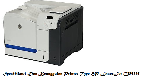 spesifikasi-dan-keunggulan-printer-type-hp-laserjet-cp5225