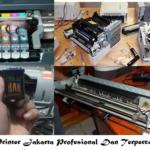 Service Printer Jakarta Profesional Dan Terpercaya