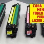 Cara Terbaik Refill Printer Laserjet Cartridge Xpresprint